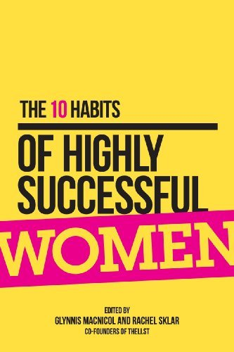 10 Habits of Highly Successful Women