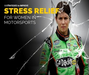 5 Tips to improve stress relief for women in motorsports