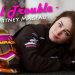 Girl Trouble – Courtney Mageau